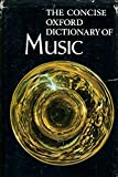 img - for The Concise Oxford Dictionary of Music. book / textbook / text book