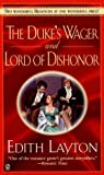 The Duke's Wager and Lord of Dishonor (0451201396) by Layton, Edith