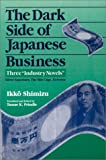 Dark Side of Japanese Business: Three