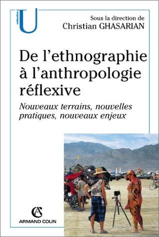 De l ethnographie a l anthropologie reflexive nouveaux terrains nouvelles pratique nouv enjeux