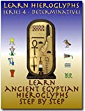 Learn Ancient Egyptian Hieroglyphs - Series 4 - Determinatives (Learn Hieroglyphs)