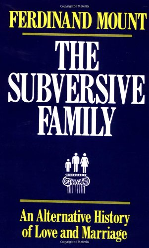 Subversive Family: Ferdinand Mount: 9780684863856: Amazon.com: Books