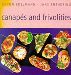 Canapes and frivolities recipes from the savoy london for Best canape book