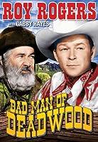 Bad Men of Deadwood