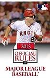 2015 Official Rules of Major League Baseball