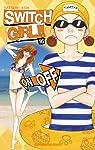 Switch Girl !!, tome 16 par Aida