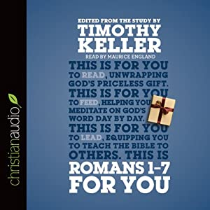 Romans 1 - 7 for You Audiobook