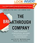 The Breakthrough Company: How Everyda...