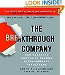 The Breakthrough Company: How Everyda...