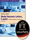 Model Business Letters: e-Mails and Other Business Documents (140582221X) by Taylor, Shirley