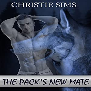 The Pack's New Mate Audiobook