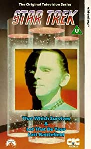Star Trek: That Which Survives/Let That Be Your [VHS]