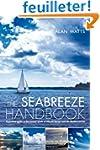 The Seabreeze Handbook: A Practical G...