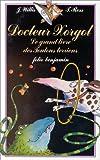 """Afficher """"Docteur Xorgol le grand livre des toutous terriens"""""""