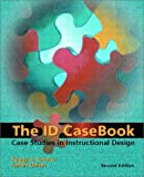 The ID Casebook: Case Studies in Instructional Design (2nd Edition)
