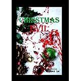 Christmas Evil ~ Cypher Lx
