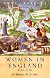 Women In England 1500-1760: A Social History (WOMEN IN HISTORY) (English Edition)
