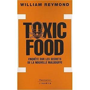 Toxic Food : Enquête sur les secrets de la nouvelle malbouffe