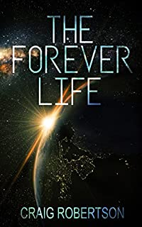 The Forever Life by Craig Robertson ebook deal