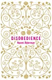 Naomi Alderman Disobedience