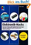 Elektronik-Hacks: Ein Do-It-Yourself-...