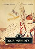 Tournaments: Jousts, Chivalry and Pageants in the Middle Ages (0851157815) by Barber, Richard