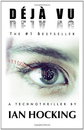 Déjà Vu: A Technothriller: The Saskia Brandt Series