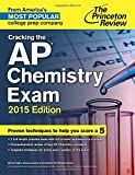 img - for Cracking the AP Chemistry Exam, 2015 Edition (College Test Preparation) book / textbook / text book