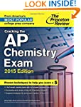 Cracking the AP Chemistry Exam, 2015...