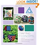Crafting by Concepts: Fiber Arts and Mathematics