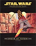 Secrets of Tatooine (Star Wars Roleplaying Game) (078691839X) by Wiker, J.D.