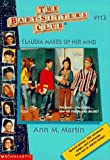Claudia Makes Up Her Mind (Baby-Sitters Club) (0590059912) by Martin, Ann M.