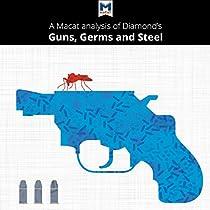 An analysis of jared diamonds epilogue of guns germs and steel