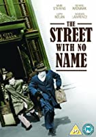 The Street With No Name [Import anglais]