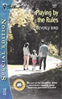 Playing by the Rules (Silhouette Special Edition No. 1529)