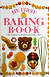 My First Baking Book (My First)
