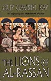 The Lions of Al-Rassan (Voyager) Guy Gavriel Kay