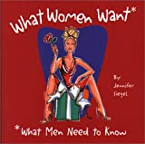 img - for What Women Want*: *What Men Need to Know book / textbook / text book