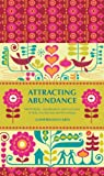 img - for Attracting Abundance: Meditations, Visualizations, and Exercises to Help You Harness Positive Energy book / textbook / text book