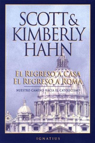 Regreso a Casa El Regreso a Roma = Rome Sweet Home
