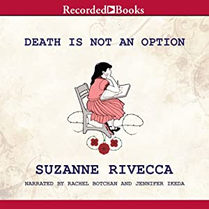 Death Is Not an Option | [Suzanne Rivecca]