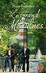 Le Grand Meaulnes par Alain-Fournier