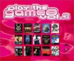 Play the Games - Volume 3