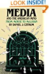 Media and the American Mind: From Mor...