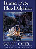 Island of the Blue Dolphins (0786272546) by Scott O'Dell