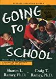img - for Going to School: How to Help Your Child Succeed (Goddard Parenting Guides) book / textbook / text book