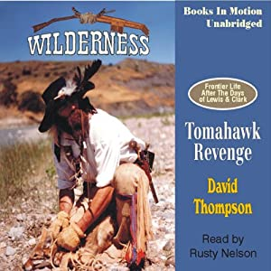 Tomahawk Revenge: Wilderness Series #5 | [David Thompson]