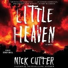Little Heaven: A Novel | Livre audio Auteur(s) : Nick Cutter Narrateur(s) : Corey Brill