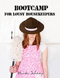 Bootcamp For Lousy Housekeepers by Heidi Schaap ebook deal