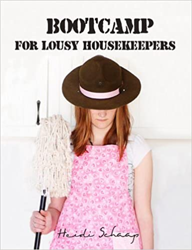 Bootcamp for Lousy Housekeepers